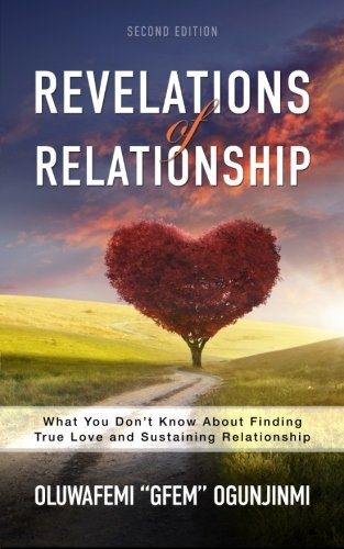 Read Online Revelations of Relationship: What You Don't Know About Finding True Love and Sustaining Relationship ebook
