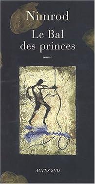 Le Bal des princes par  Nimrod