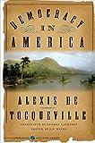 Democracy in America (Harper Perennial Modern Classics)