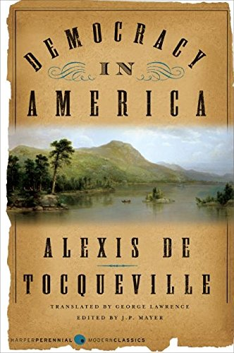 an analysis of democracy in america Alexis de tocqueville politics essays papers - democracy in america.
