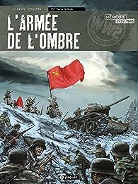 L'Armée de l'Ombre, tome 3 : Terre brulée par Olivier Speltens