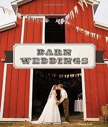Barn Weddings by Maggie Lord (2013-08-01)