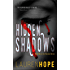 Hidden Shadows (The Shadow Series Book 1)