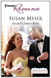 Second Chance Baby (Babies in the Boardroom Book 2)