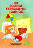 Fifty Science Experiments I Can Do, Nancy Sundquist and Susannah Brin, 0843118679