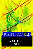A Set of Six, Joseph Conrad, 1478143304