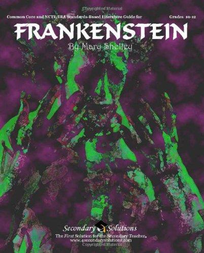 Frankenstein Teacher Guide - Novel Complete Unit Of Lessons For Teaching The Novel Frankenstein By Mary Shelley