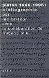 Platon, 1990-1995 : Bibliographie, Brisson, Luc and Plin, Frédéric, 2711614123