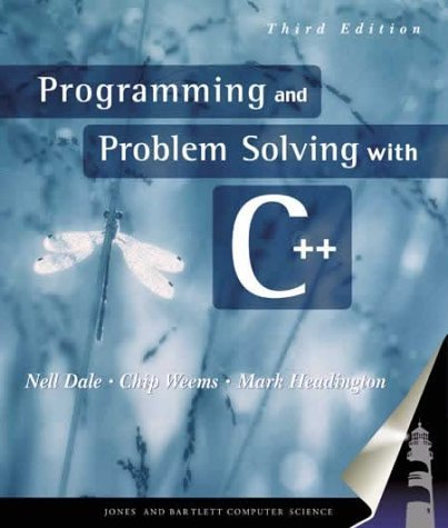 Programming and Problem Solving With C++, Third Edition by Nell Dale (2002-12-23)