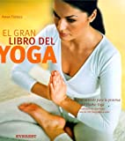 El Gran Libro del Yoga, Anna Trakes, 8424184548