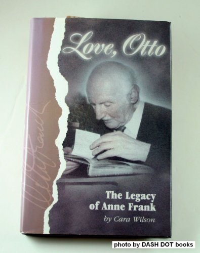 Love, Otto: The Legacy of Anne Frank