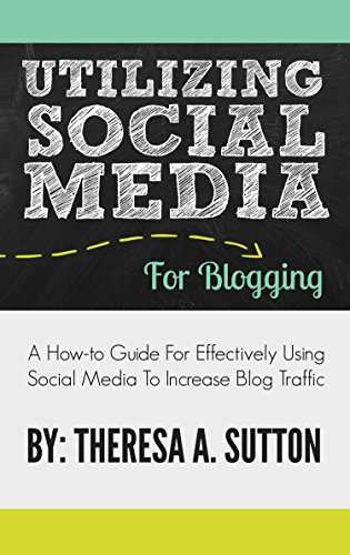 Utilizing Social Media for Bloggers