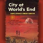 City at World's End | Edmond Hamilton