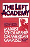 img - for The Left Academy: Marxist Scholarship on American Campuses; Volume Three by Bertell Ollman (1986-08-13) book / textbook / text book