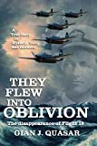 They Flew into Oblivion: The Disappearance of Flight 19