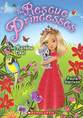 Download The Rainbow Opal (Turtleback School & Library Binding Edition) (Rescue Princesses) PDF