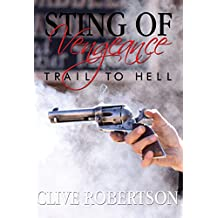 Sting of Vengeance: Trail to Hell