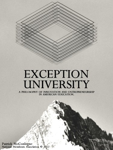 Download Exception University: The State of Innovation & Entrepreneurship In American Education. Pdf