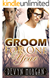 Groom For One Year: A marriage of convenience gay romance