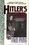 Hitler's War, David Irving, 0380758067