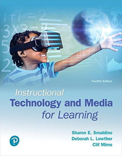 Instructional Technology and Media for Learning, with REVEL - Access Card Package (12th Edition) (What's New in Instructional Technology)