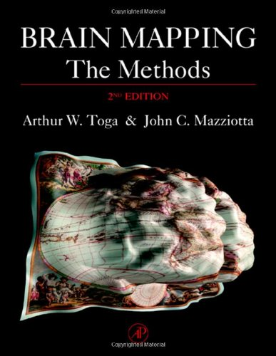 Brain Mapping: The Methods (Toga, Brain