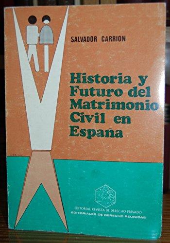 HISTORIA Y FUTURO DEL MATRIMONIO CIVIL EN ESPAÑA: Amazon.es ...