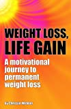 Weight Loss, Life Gain, Christine Webber, 1906125813