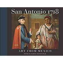 San Antonio 1718: Art from Mexico