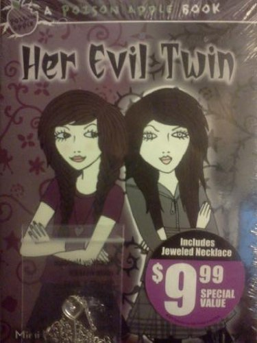 Her Evil Twin / Curiosity Killed the Cat (Poison Apple)