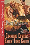 Commando Cowboys Entice Their Beauty, Paige Cameron, 1622418794