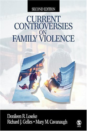 Current Controversies on Family Violence:2nd (Second) edition