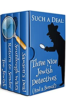 Such A Deal: Three Nice Jewish Detective Mysteries by [Smith, Julie, Singer, Shelley, Cluster, Dick, Friedmann, Patty]