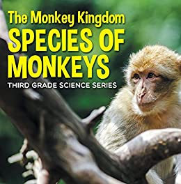 Monkey Kingdom Species Monkeys Encyclopedia ebook