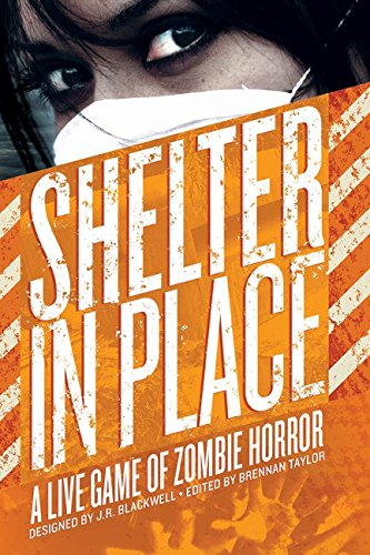 Shelter In Place - A Live Game of Zombie Horror