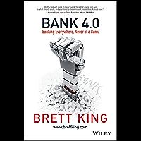 Bank 4.0: Banking Everywhere, Never at a Bank