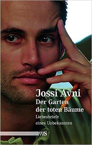 Jossi Avni: Der Garten der toten Bäume; Gay-Bücher alphabetisch nach Titeln
