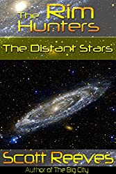 The Distant Stars (The Rim Hunters Book 3)