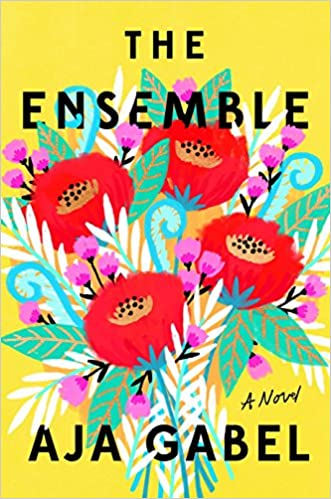 The Ensemble A Novel Aja Gabel 9780735214767 Amazon Com Books