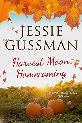 Harvest Moon Homecoming (Sweet Haven Farm Book 0) (Jesse Work Shirts)