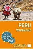 Stefan Loose Reiseführer Peru, Westbolivien: mit Reiseatlas