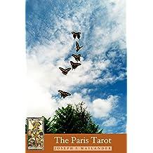 The Paris Tarot: Poems for the Seventy-Eight Tarot Cards