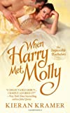 When Harry Met Molly (Impossible Bachelors) by  Kieran Kramer in stock, buy online here