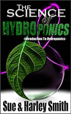 the science of hydroponics By sherry anne pancho & kamele sanchez.