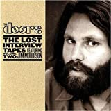 The Doors: The lost interview tapes feat Jim Morrison Vol 2.