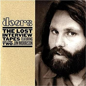 The Doors The lost interview tapes feat Jim Morrison Vol 2.  sc 1 st  Amazon.com & Doors - The Doors: The lost interview tapes feat Jim Morrison Vol 2 ...