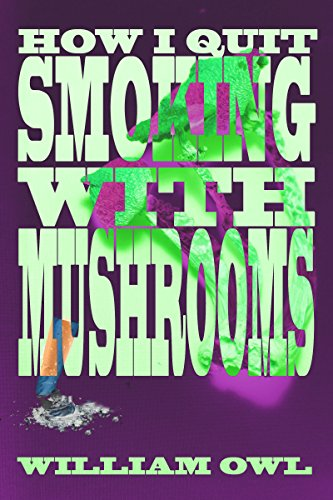 How I Quit Smoking With Mushrooms