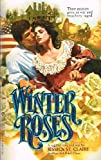 Winter Roses, Jessica St. Claire, 0523420986