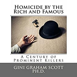 Homicide by the Rich and Famous