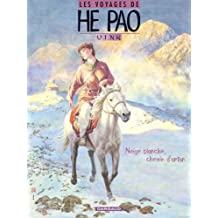 Voyages He Pao 04 Neige Blanche Chemin d'antan